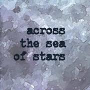 """นิทรรศการ """"ข้ามทะเลดาว"""" (Across the sea of star)"""