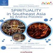 """นิทรรศการ """"SPIRITUALITY in Southeast Asia"""""""