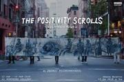 """นิทรรศการ """"ม้วนกระดาษของความหวัง"""" (The Positivity Scrolls)"""