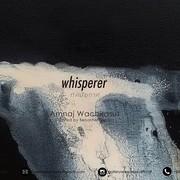 """นิทรรศการ """"ทัศนียกาศ"""" (Whisperer)"""