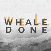 """นิทรรศการ """"Whale Done"""""""