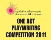 Drama Association of Wales One Act Playwriting Competition 2011