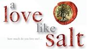 A Love Like Salt