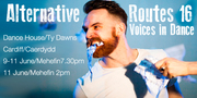 Alternative Routes - Voices in Dance