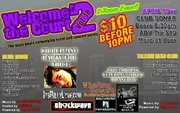 """Wisdom Court Ent.'s 2 ROOM EVENT, """"Welcome 2 the Court, Vol. 18"""", going down April 19th @ Sonar!"""