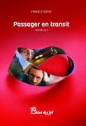 """""""Passager en transit"""" de Franck Etienne (Chloe des Lys)"""