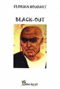 """""""Black-Out"""" de Florian Houdart (Chloe des Lys), une note de lecture de Christine Brunet."""