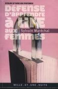 DÉFENSE D'APPRENDRE À LIRE AUX FEMMES !  de Sylvain Maréchal par la troupe de la Maison du Livre