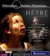 Venez assister à notre Création Hêtre au Théâtre du Méridien