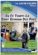 En ce temps-là, St Germain des prés