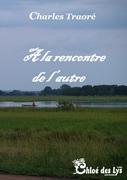 """""""Tout passe"""", un récit de Charles Traore (Chloe des Lys)"""