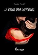 """""""La valse des infidèles"""" de Beaudour Allala"""