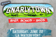 KLOS Presents Gnarlytown: Bikes, Boards And Bands