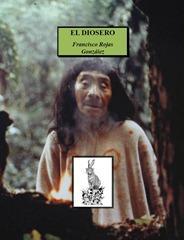 Francisco Rojas Gonzalez - El diosero