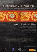 Teotihuacan y el Occidente. Interacción, símbolos de poder y procesos políticos