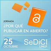 ¿Por qué publicar en abierto? El desafío de la difusión abierta de las obras y los derechos de autor en las instituciones académicas.