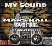 Mars Hall My Sound