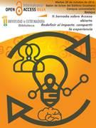 II Jornada sobre Acceso Abierto: Compartir la experiencia, redefinir el impacto