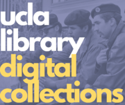 Enhance, Re-mix, Re-imagine: Using UCLA Library Open Digital Collections