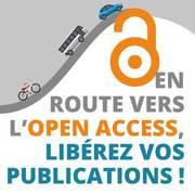 En route pour l'Open Access.. Libérez vos publications