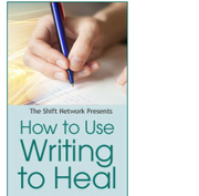 FREE Teleseminar: How to Use Writing to Heal: Embracing the Blessing in the Wound