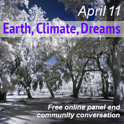 FREE: Earth, Climate, Dreams: Online Panel and Community Conversation