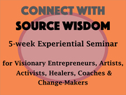 Launch Your Soul's Calling: 5-week Experiential Online Seminar