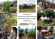 Let's Reconnect! Community Food Conference Saturday 3rd November, 10-3:30pm Wells Town Hall