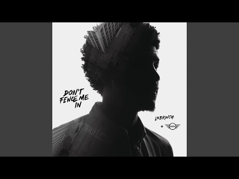 Labrinth - Don't Fence Me In