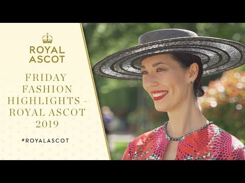 Friday Fashion Highlights | Royal Ascot 2019