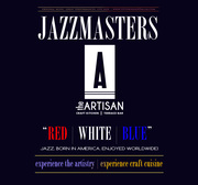 Jazzmasters at the Artisan Dallas  'Red|White|Blue' Edition (Dallas Arts District)