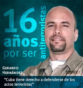 EL HEROE CUBANO GERARDO HERNANDEZ