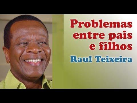 PROBLEMAS ENTRE PAIS E FILHOS - RAUL TEIXEIRA - PALESTRA INÉDITA