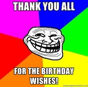Thank you all of you for the Birthday Wishes