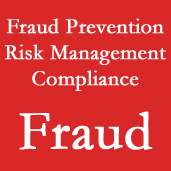 Fraud Prevention, Risk Management, and Compliance