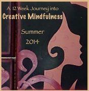 Creative Mindfulness-Summer 2014