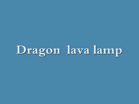 Dragon lava lamp