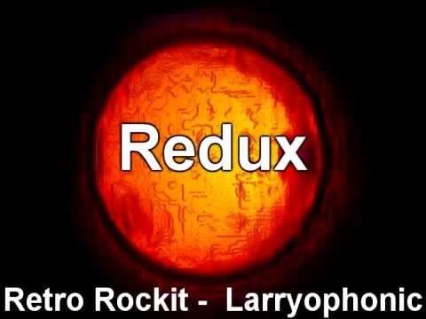 Retro redux  Larryophonic.mp4