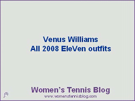 Retrospection of Venus Williams' 2008 EleVen outfits
