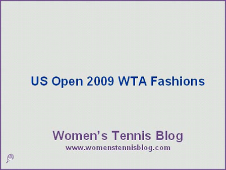 Fashion at US Open 2009 - WTA players' outfits
