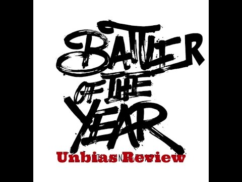 2016 Battler of the year (@UnbiasReview )