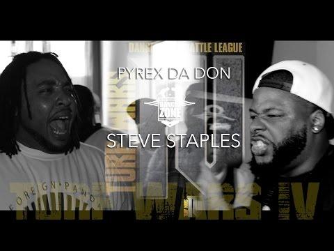 Danger Zone Battle League: Pyrex Da Don vs Steve Staples