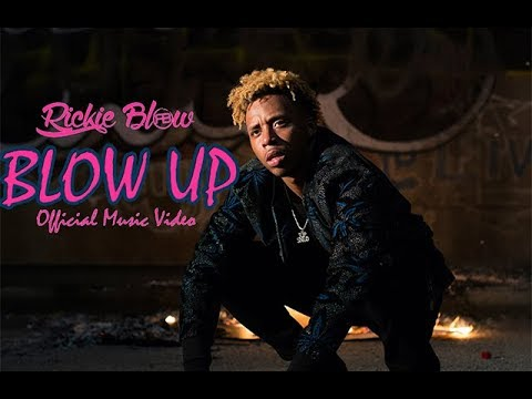 Rickie Blow - Blow Up (Official Music Video)