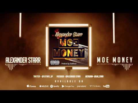 Alexander Starr - MOE MONEY