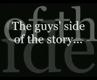 Guys Sides of the Story
