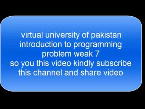 virtual university of pakistan programming problem weak 7