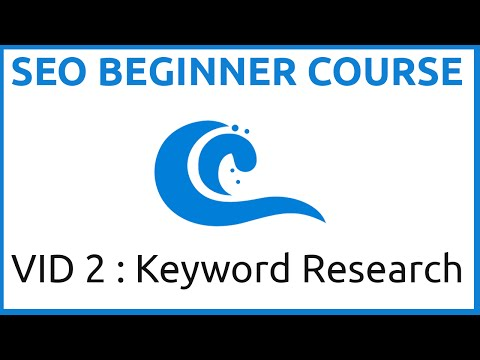 THE SEO Beginner Course Part Two  (Keyword Research)