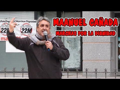 MARCHAS POR LA DIGNIDAD Manuel Cañada