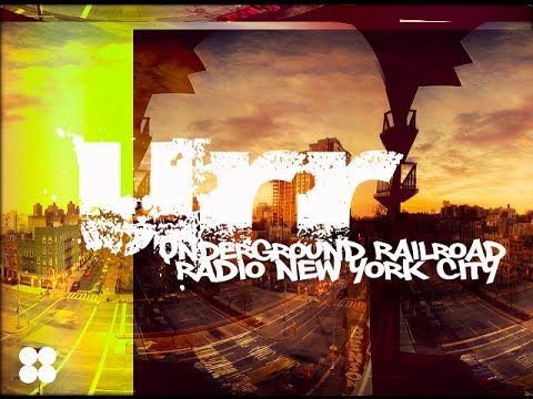 (URR TV): Underground Railroad Radio NYC (2016/2017 Intro)