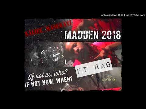 Naijee Maserati x Rag - Madden 2018